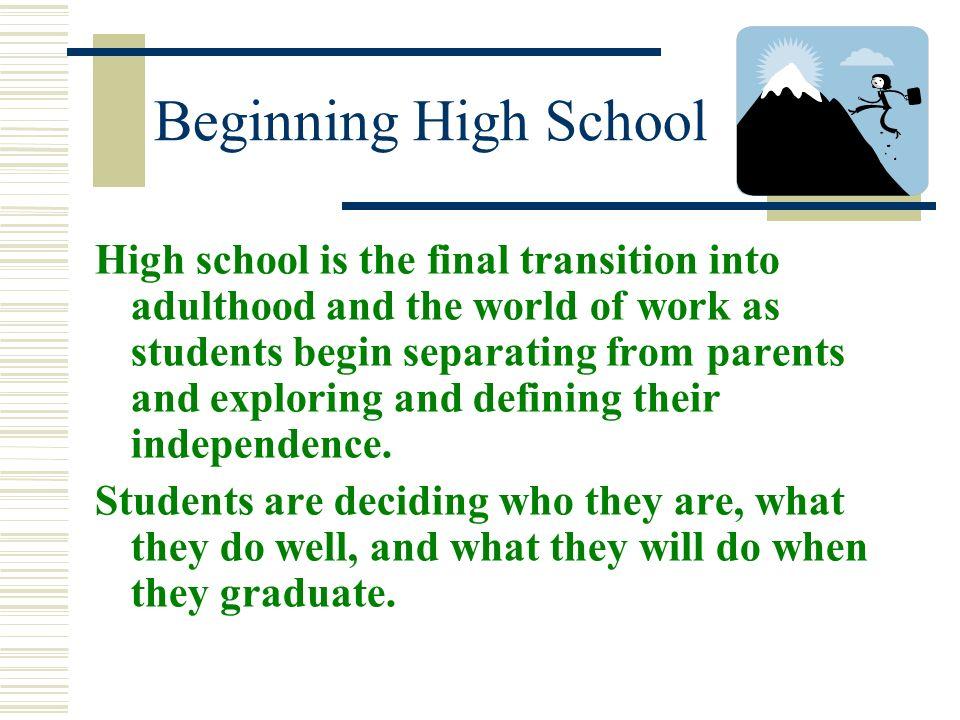 Beginning High School