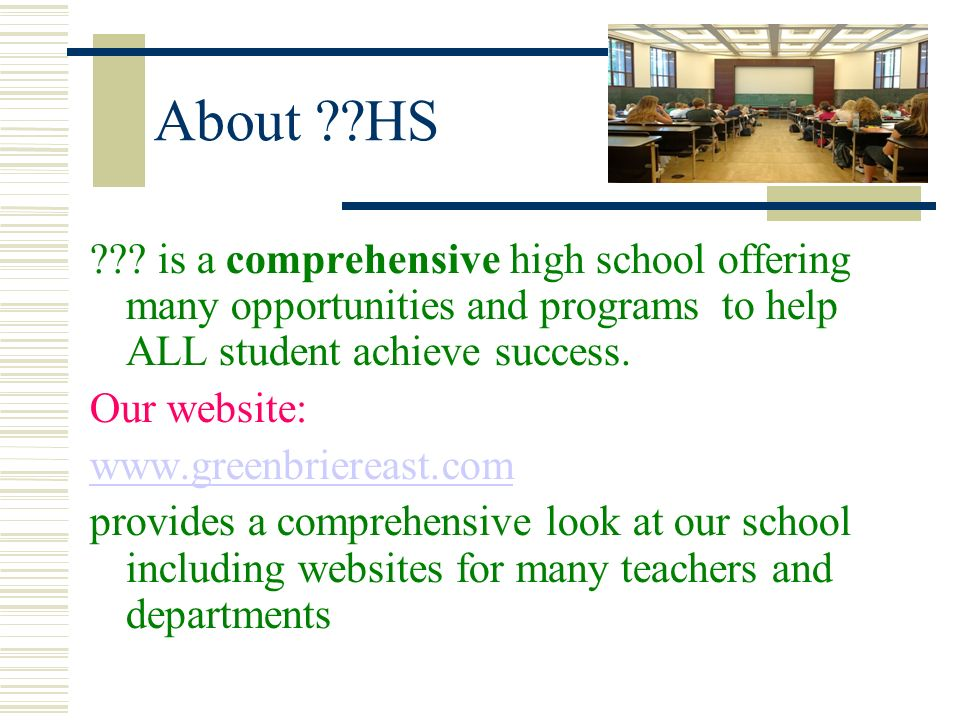 About HS is a comprehensive high school offering many opportunities and programs to help ALL student achieve success.