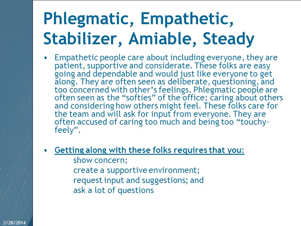 Phlegmatic, Empathetic, Stabilizer, Amiable, Steady