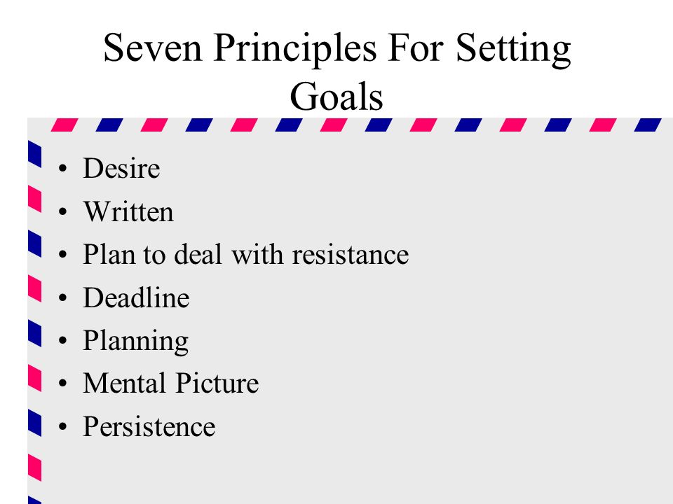 Seven Principles For Setting Goals