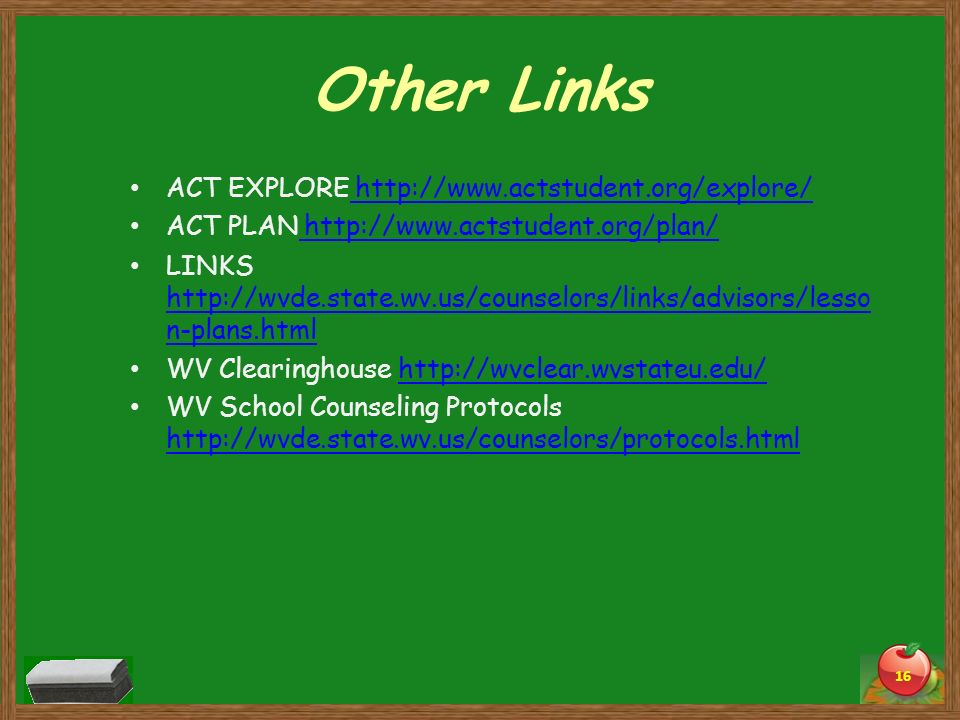 Other Links ACT EXPLORE http://www.actstudent.org/explore/