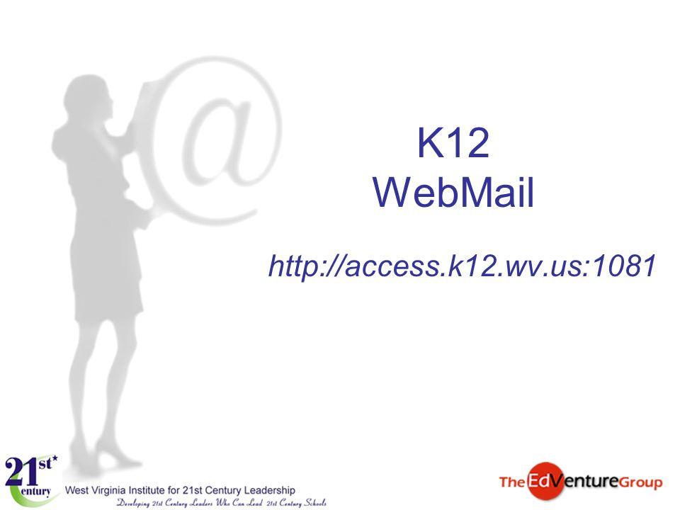 K12 WebMail http://access.k12.wv.us:1081