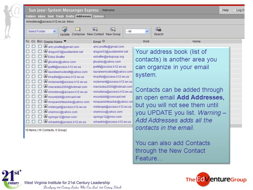 Your address book (list of contacts) is another area you can organize in your email system.