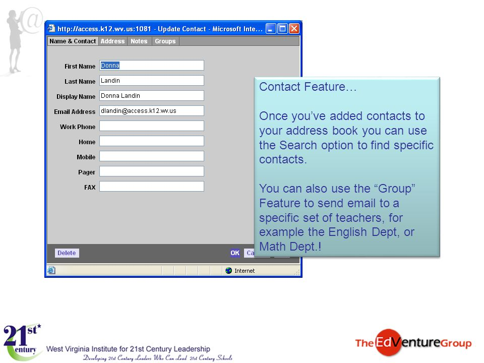 Contact Feature… Once you've added contacts to your address book you can use the Search option to find specific contacts.