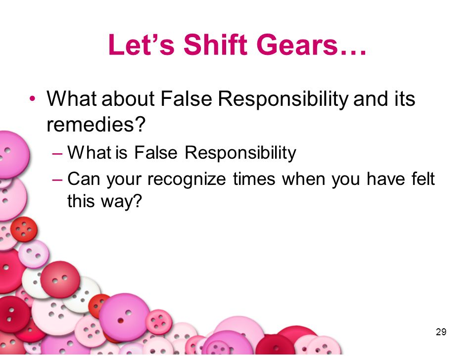 Let's Shift Gears… What about False Responsibility and its remedies