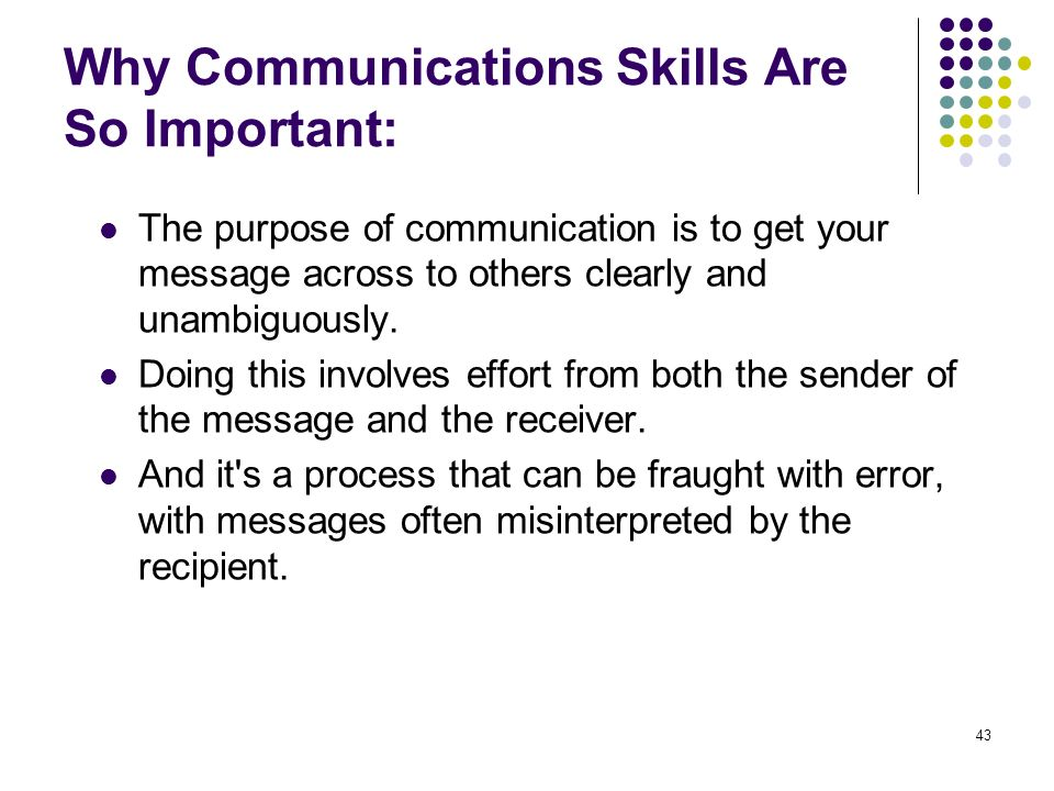 Why Communications Skills Are So Important: