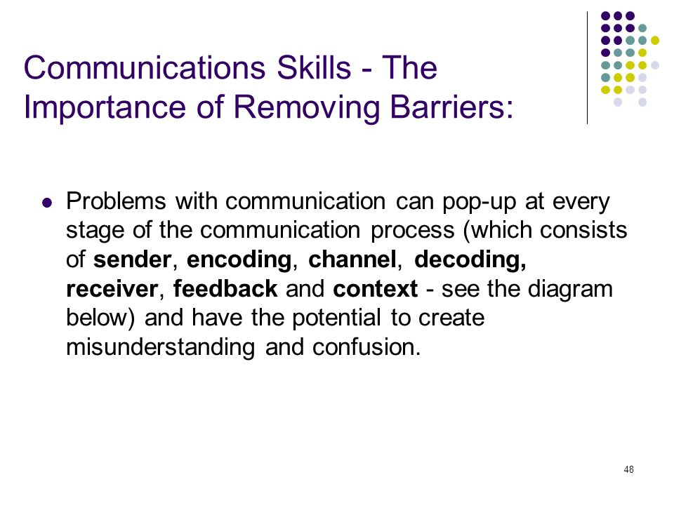 Communications Skills - The Importance of Removing Barriers: