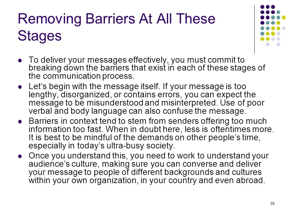 Removing Barriers At All These Stages