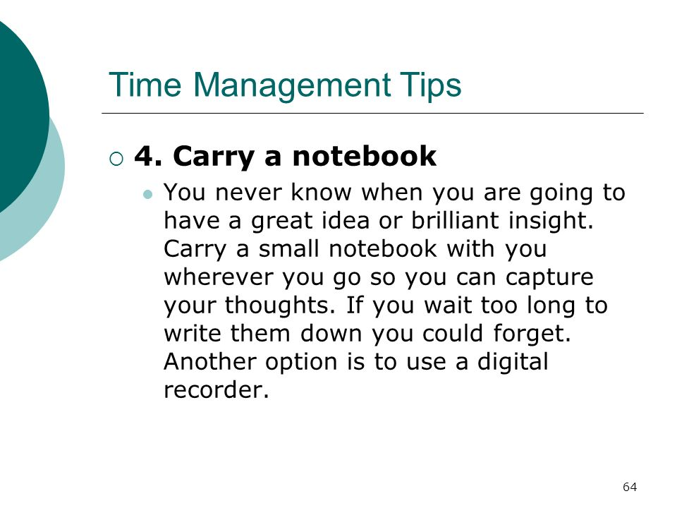 Time Management Tips 4. Carry a notebook