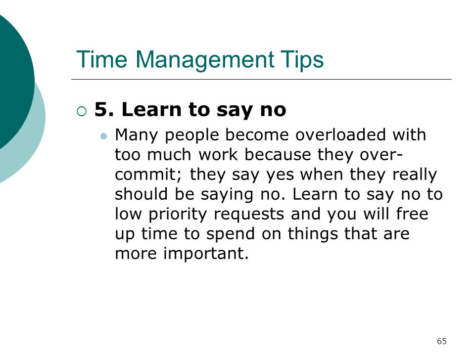 Time Management Tips 5. Learn to say no