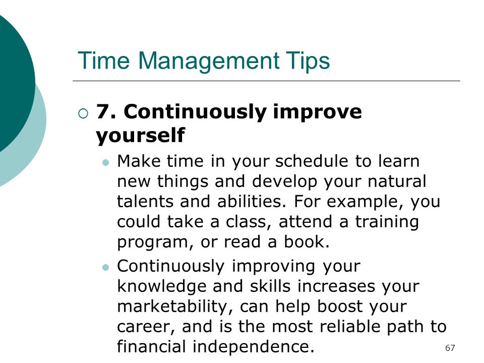 Time Management Tips 7. Continuously improve yourself