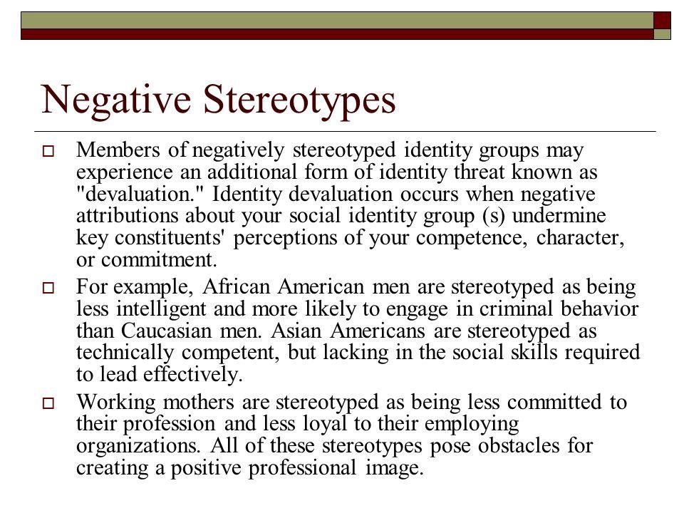 Negative Stereotypes