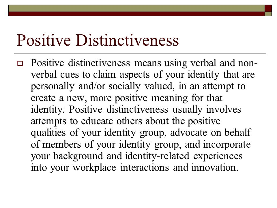 Positive Distinctiveness