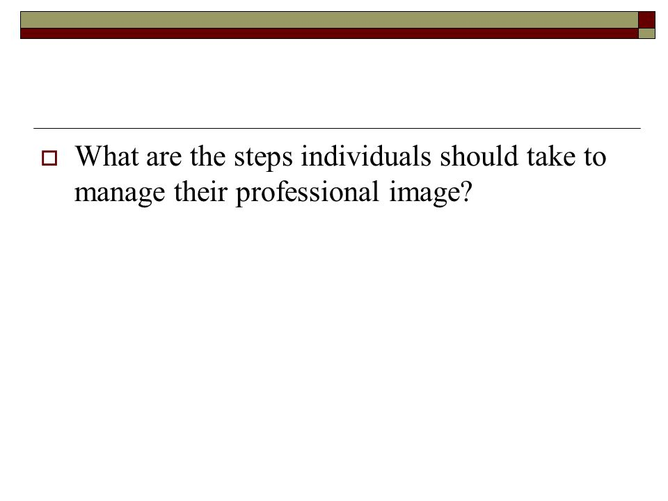 What are the steps individuals should take to manage their professional image
