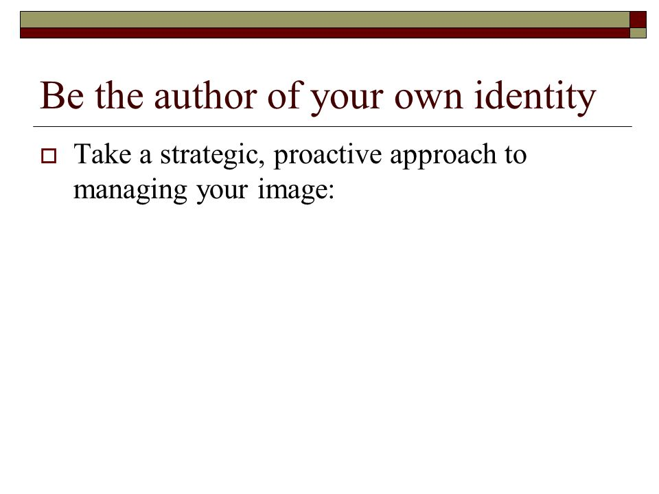 Be the author of your own identity