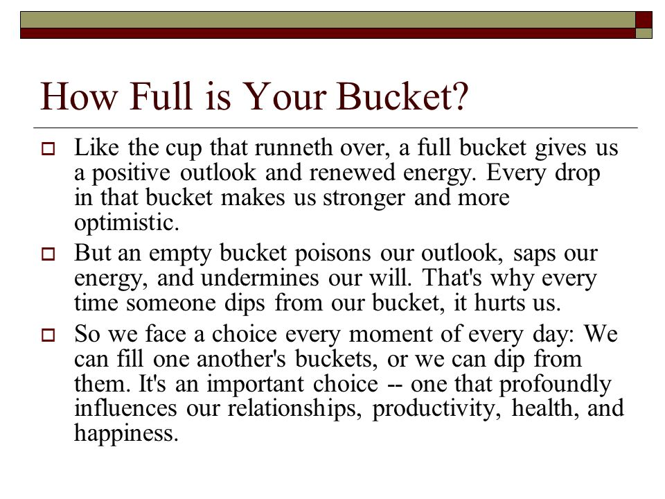 How Full is Your Bucket