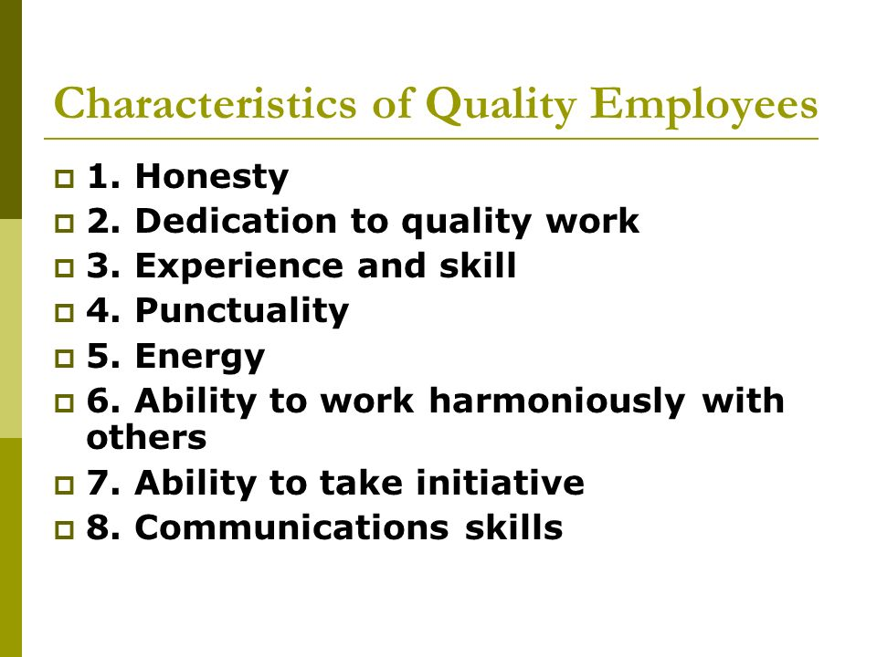 Characteristics of Quality Employees