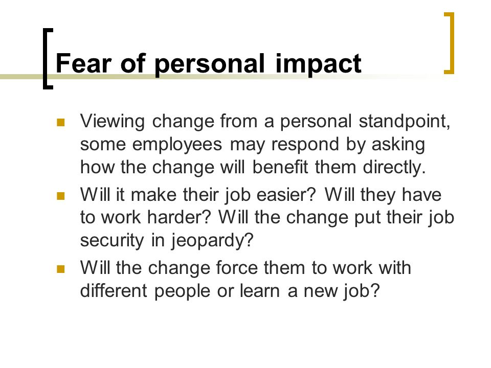 Fear of personal impact