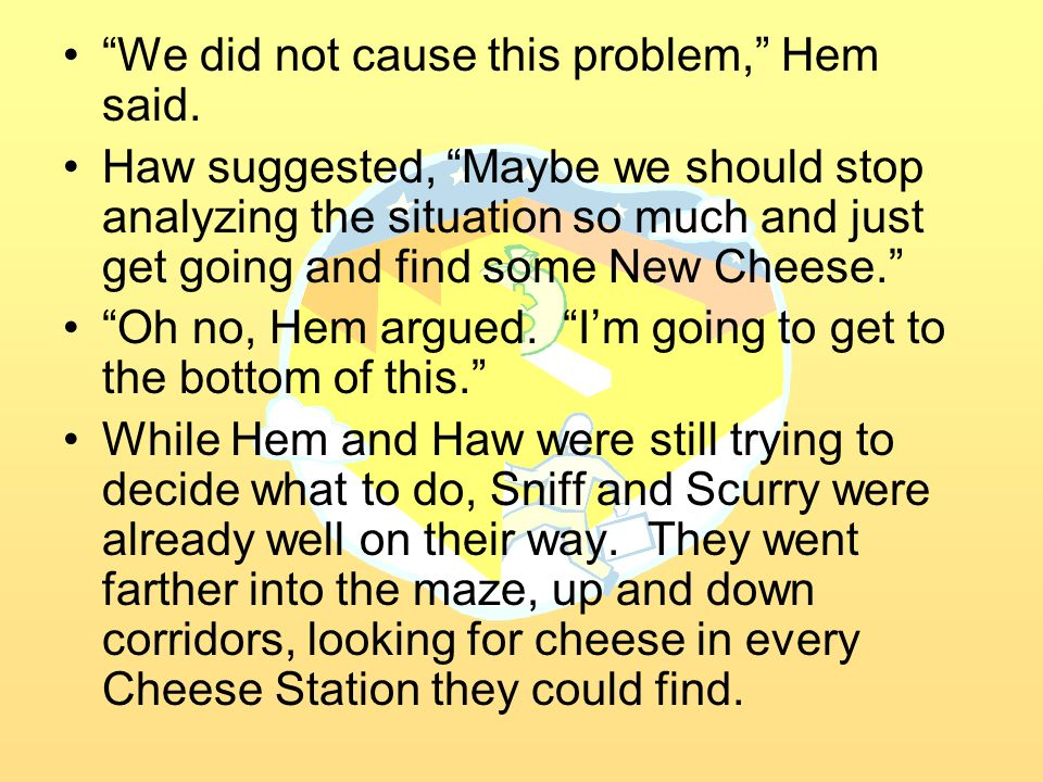 We did not cause this problem, Hem said.