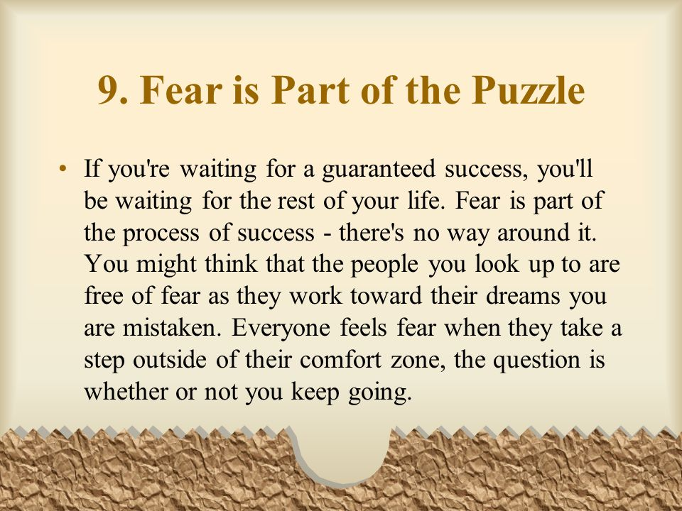 9. Fear is Part of the Puzzle