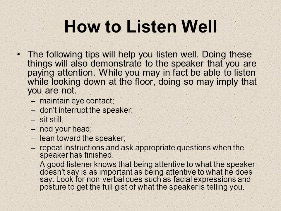 How to Listen Well