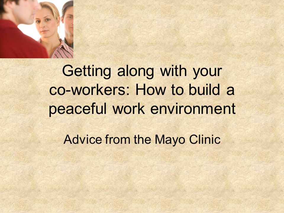 Advice from the Mayo Clinic