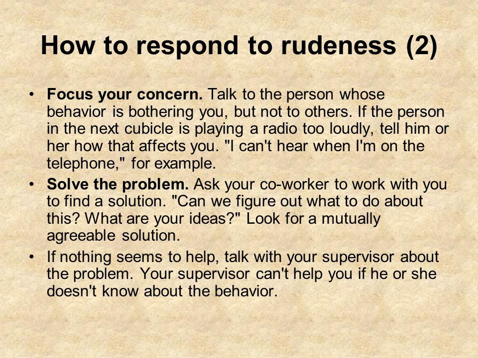 How to respond to rudeness (2)
