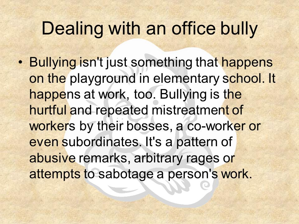 Dealing with an office bully