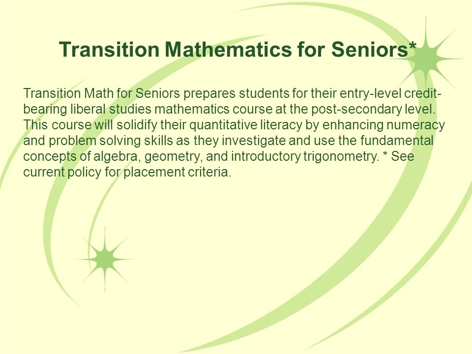 Transition Mathematics for Seniors*