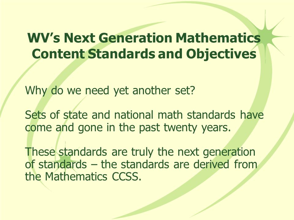 WV's Next Generation Mathematics Content Standards and Objectives