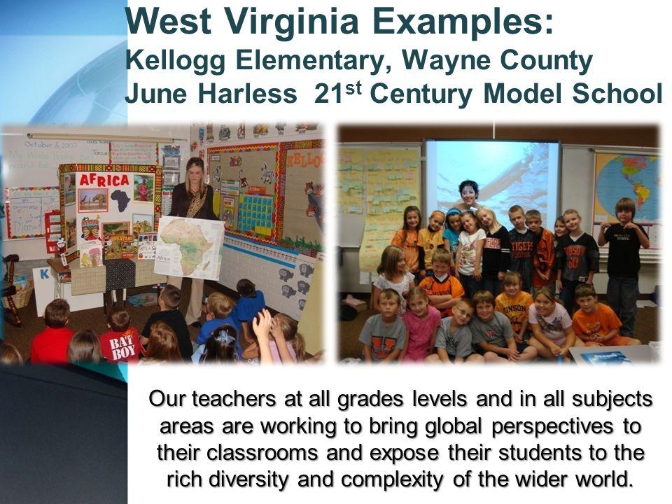 West Virginia Examples: Kellogg Elementary, Wayne County June Harless 21st Century Model School