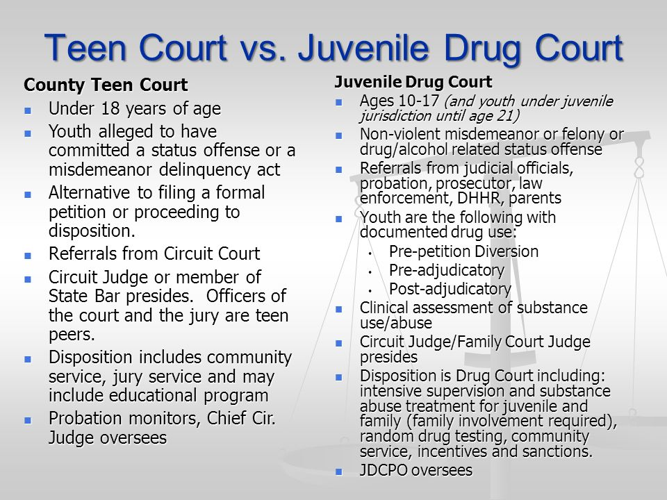 Teen Court vs. Juvenile Drug Court