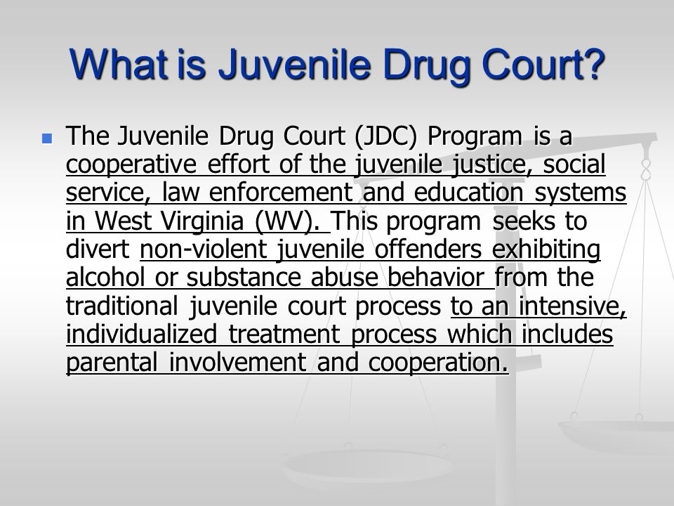 What is Juvenile Drug Court