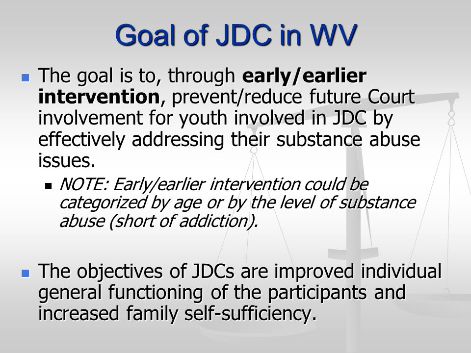 Goal of JDC in WV