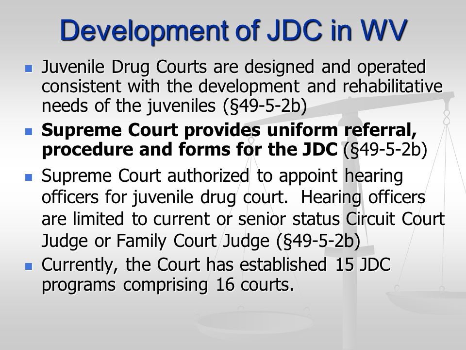 Development of JDC in WV