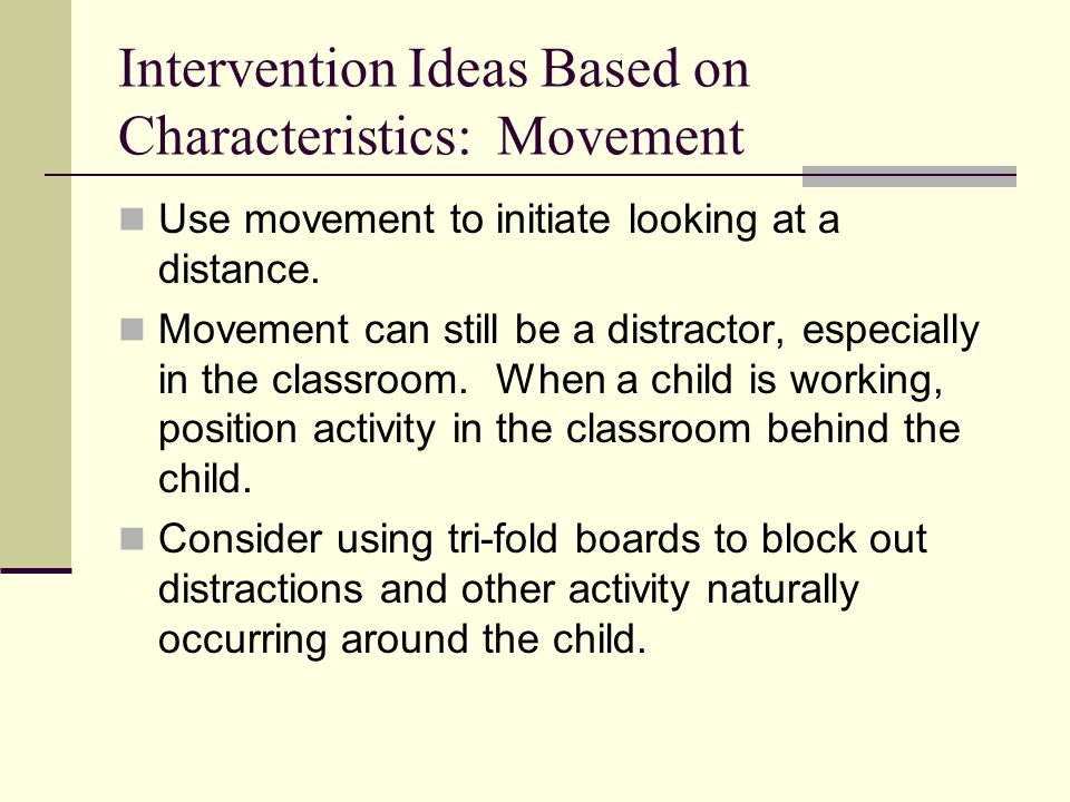 Intervention Ideas Based on Characteristics: Movement
