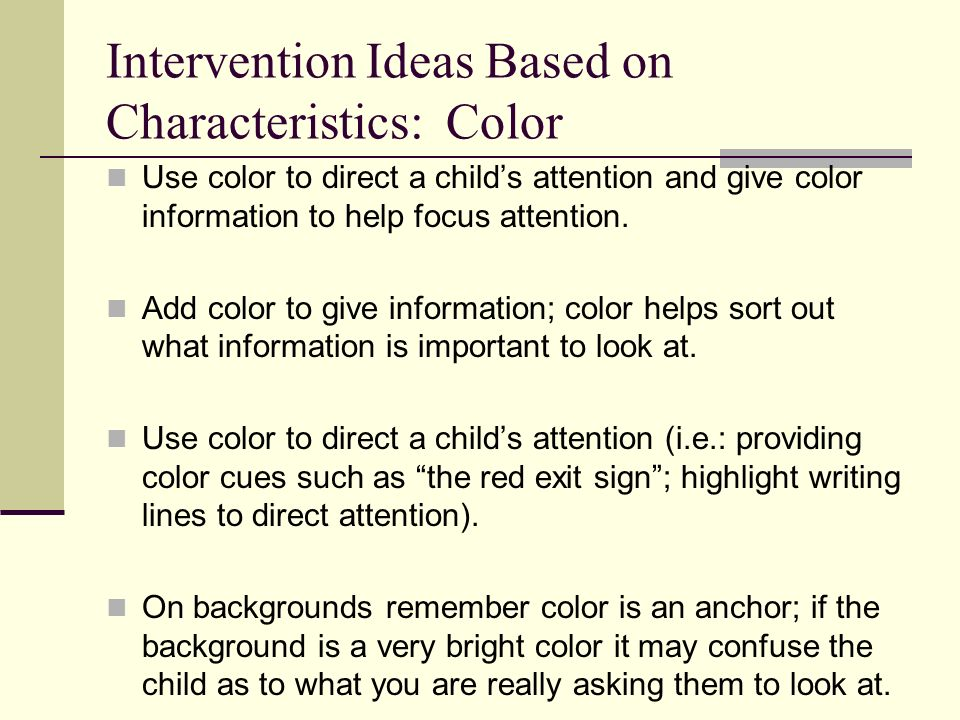 Intervention Ideas Based on Characteristics: Color