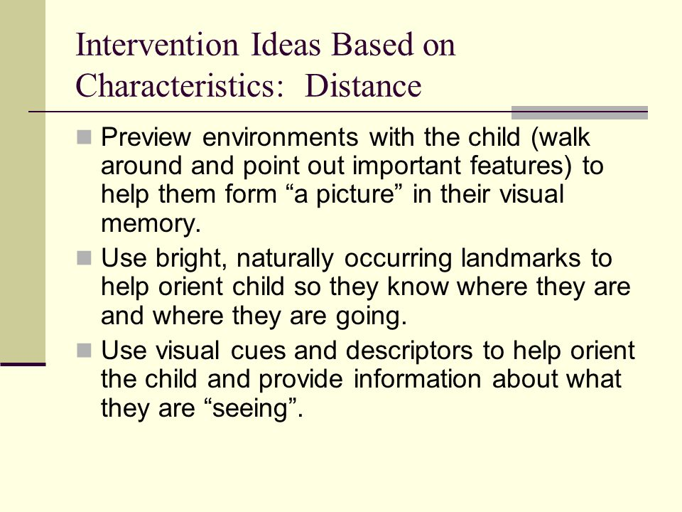 Intervention Ideas Based on Characteristics: Distance
