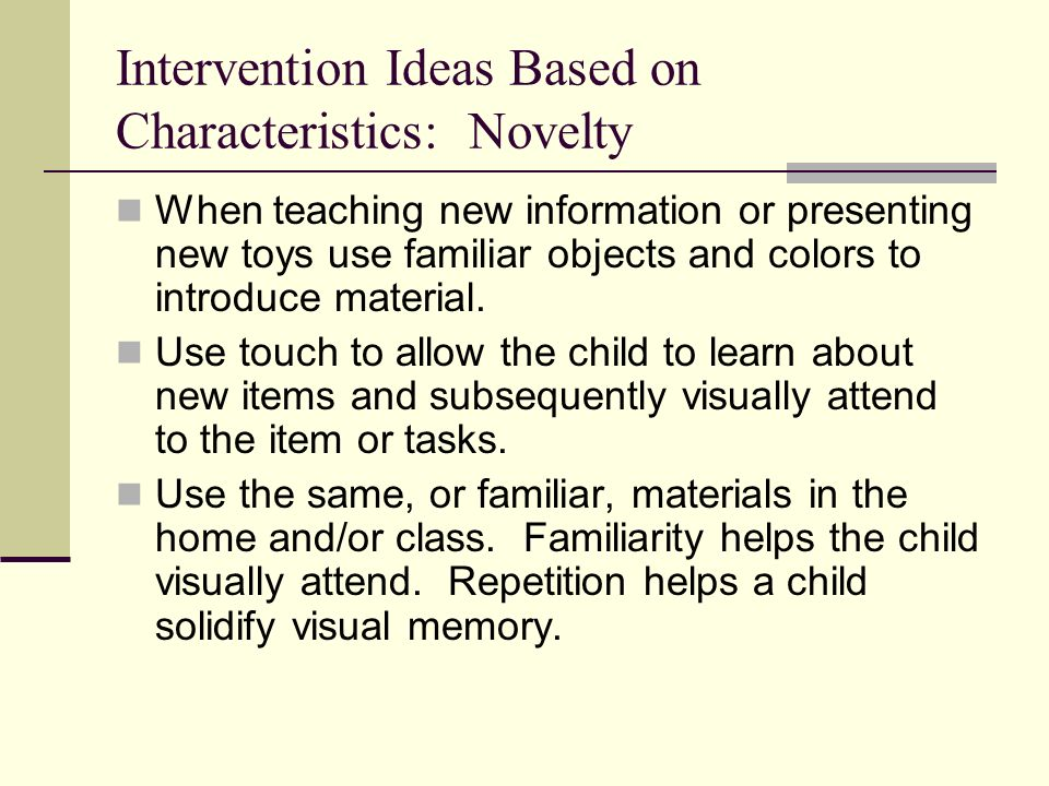 Intervention Ideas Based on Characteristics: Novelty