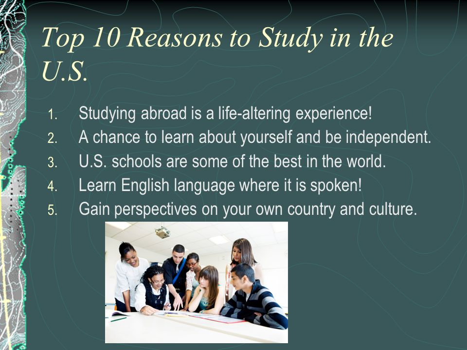 Top 10 Reasons to Study in the U.S.