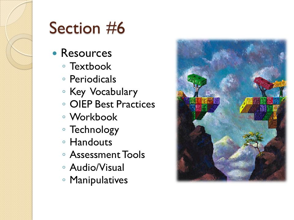 Section #6 Resources Textbook Periodicals Key Vocabulary