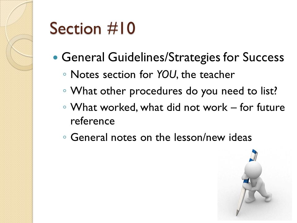 Section #10 General Guidelines/Strategies for Success