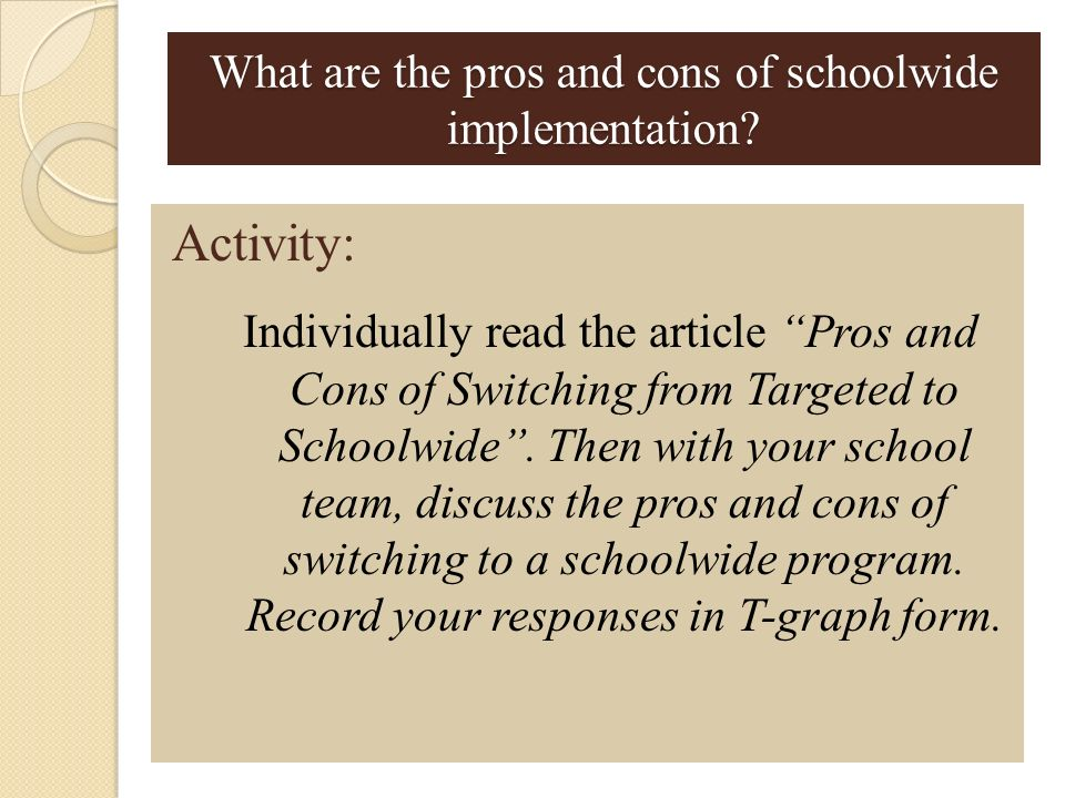 What are the pros and cons of schoolwide implementation