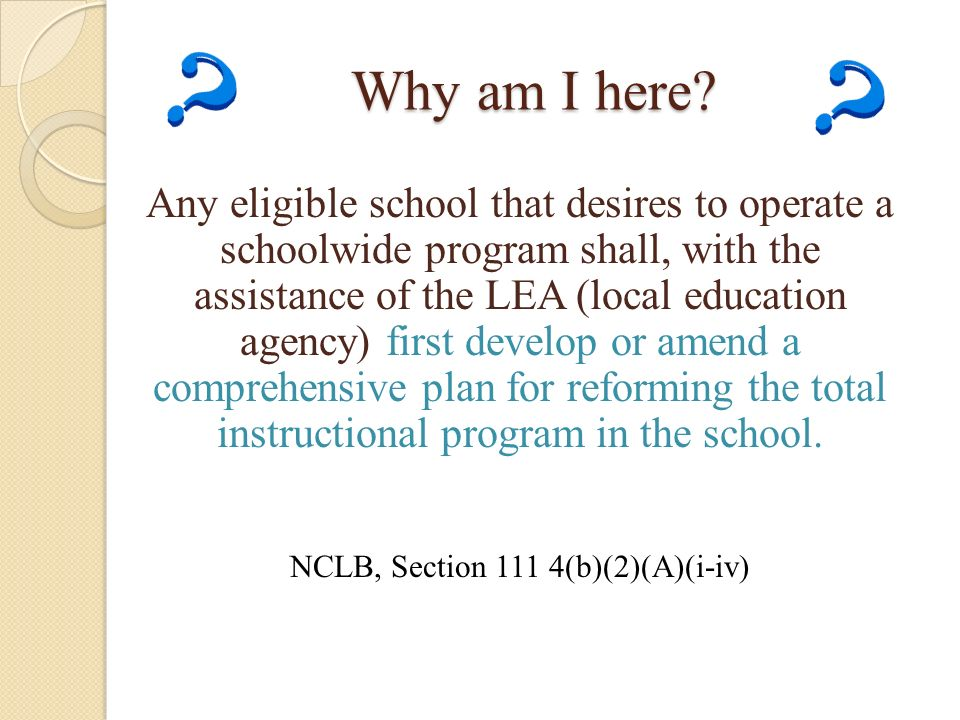 NCLB, Section 111 4(b)(2)(A)(i-iv)