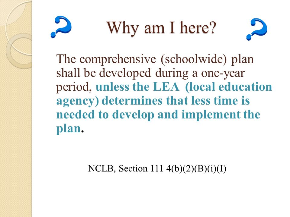 NCLB, Section 111 4(b)(2)(B)(i)(I)
