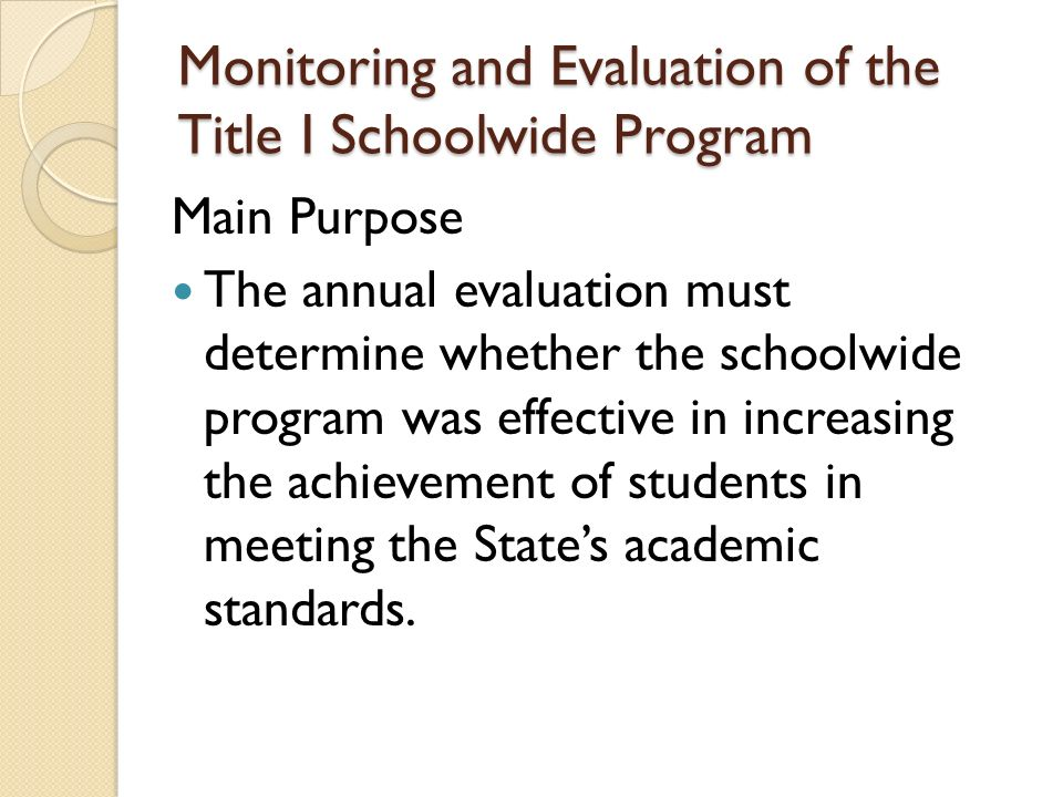 Monitoring and Evaluation of the Title I Schoolwide Program