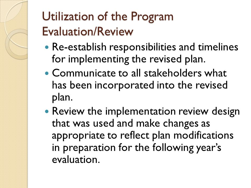Utilization of the Program Evaluation/Review
