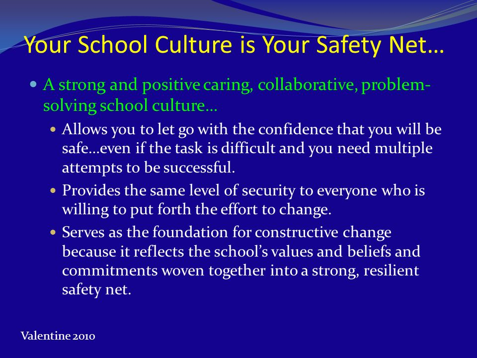 Your School Culture is Your Safety Net…