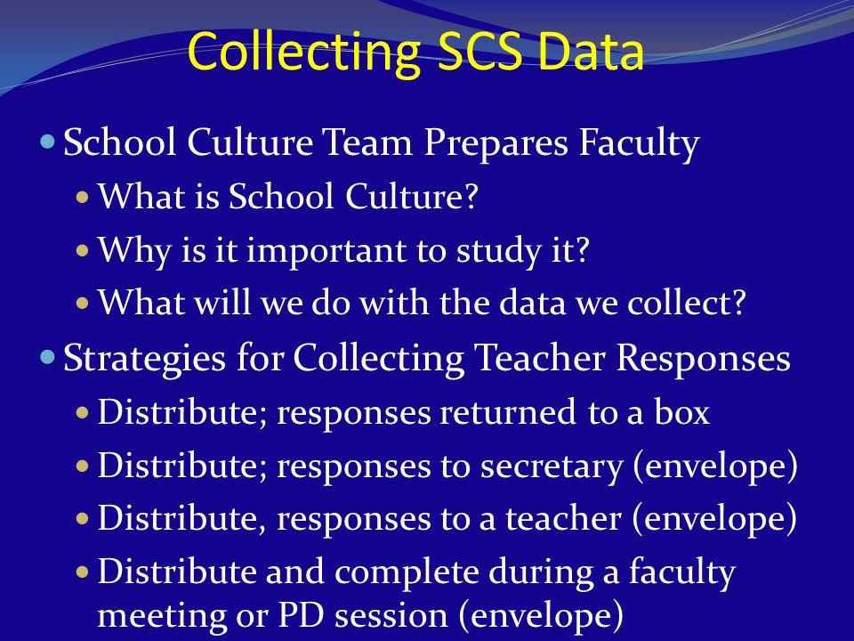 Collecting SCS Data School Culture Team Prepares Faculty