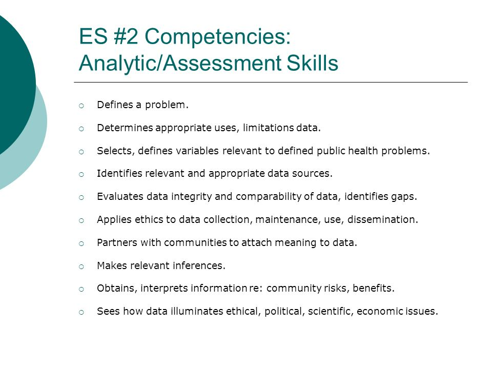 ES #2 Competencies: Analytic/Assessment Skills